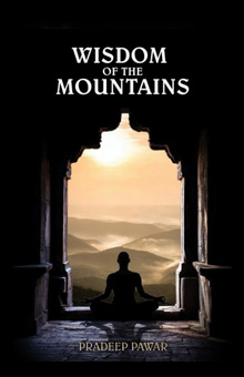 Wisdom of the Mountains part 2